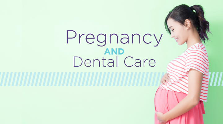 PregnancyandDentalCare_720x400.png